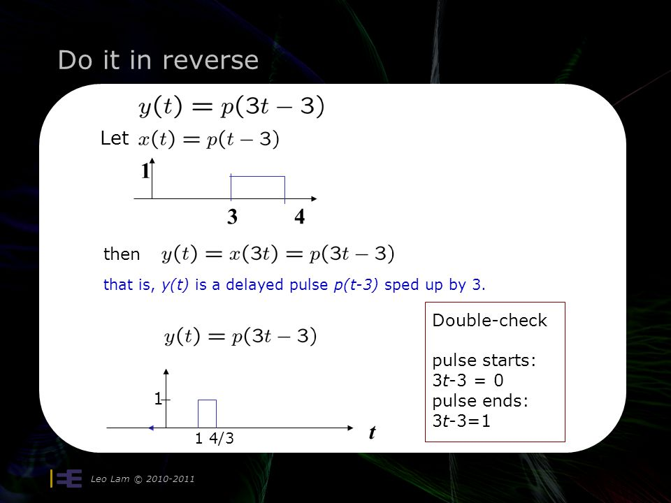 Do it in reverse Leo Lam © 2010-2011 t Sketch 1