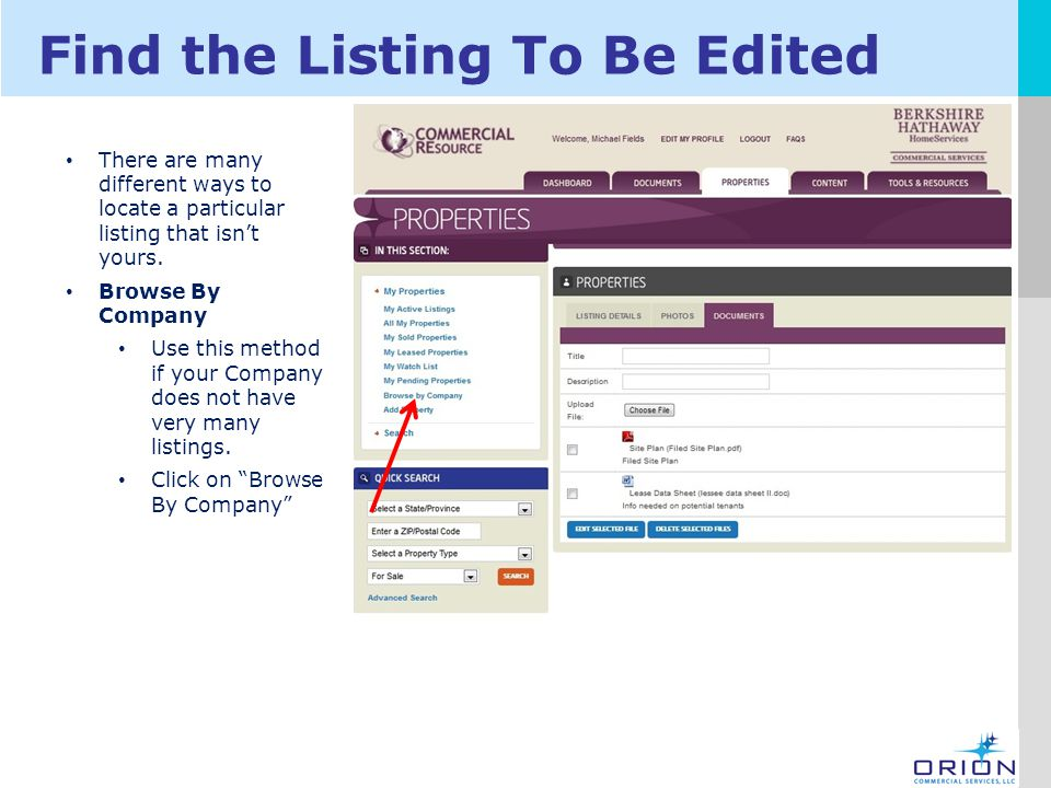 LOGO Find the Listing To Be Edited There are many different ways to locate a particular listing that isn't yours.