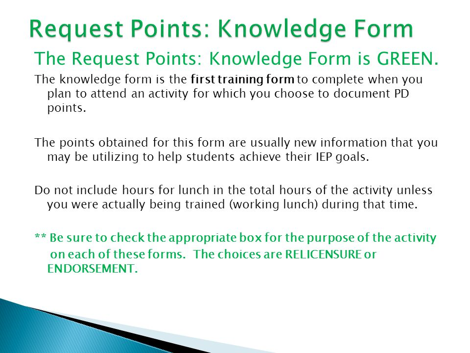 The Request Points: Knowledge Form is GREEN.