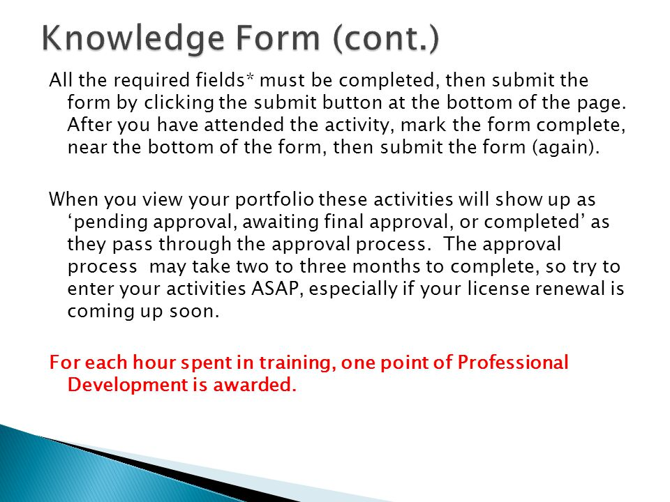 All the required fields* must be completed, then submit the form by clicking the submit button at the bottom of the page.