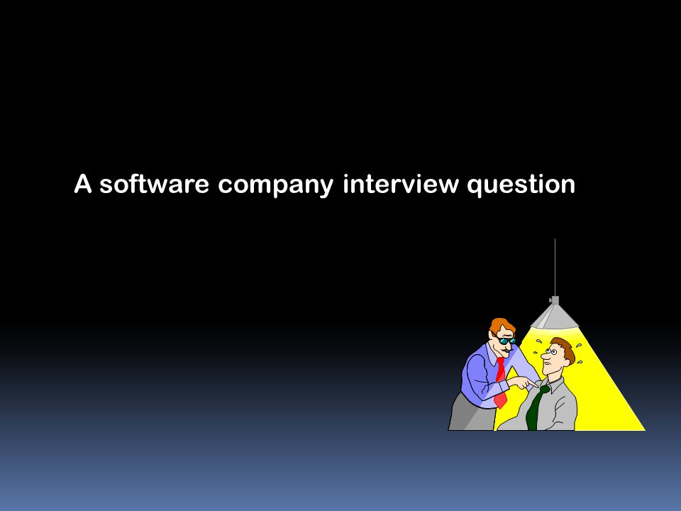 A software company interview question