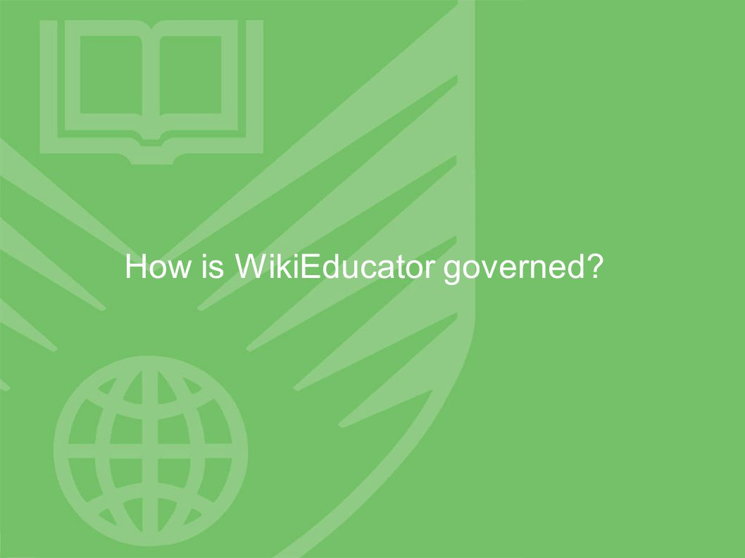 How is WikiEducator governed