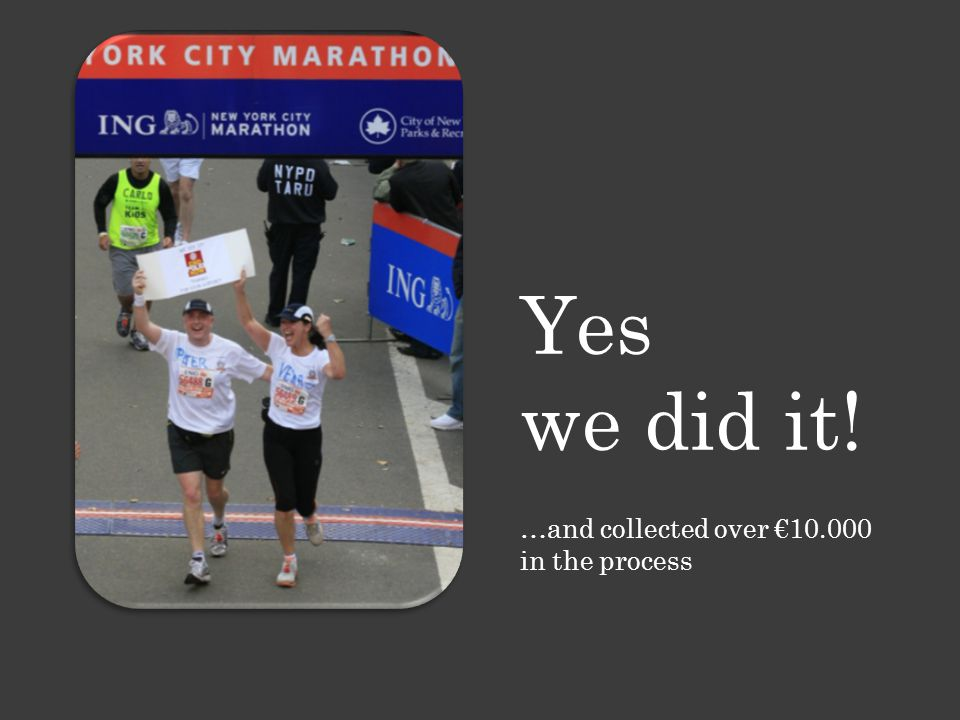 Yes we did it! …and collected over €10.000 in the process