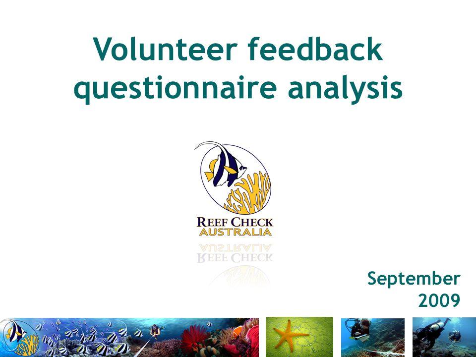 Volunteer feedback questionnaire analysis September 2009