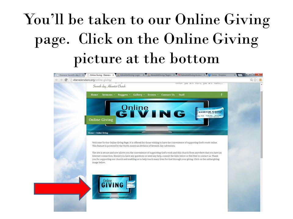 You'll be taken to our Online Giving page. Click on the Online Giving picture at the bottom