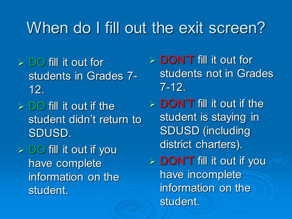 1. School fills out exit screen.