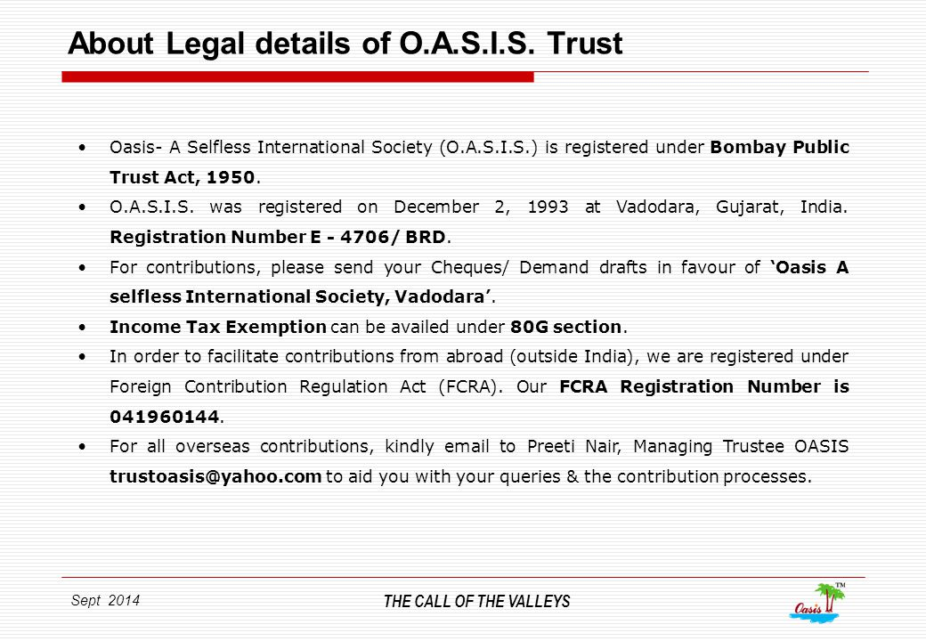 Sept 2014 THE CALL OF THE VALLEYS About Legal details of O.A.S.I.S.