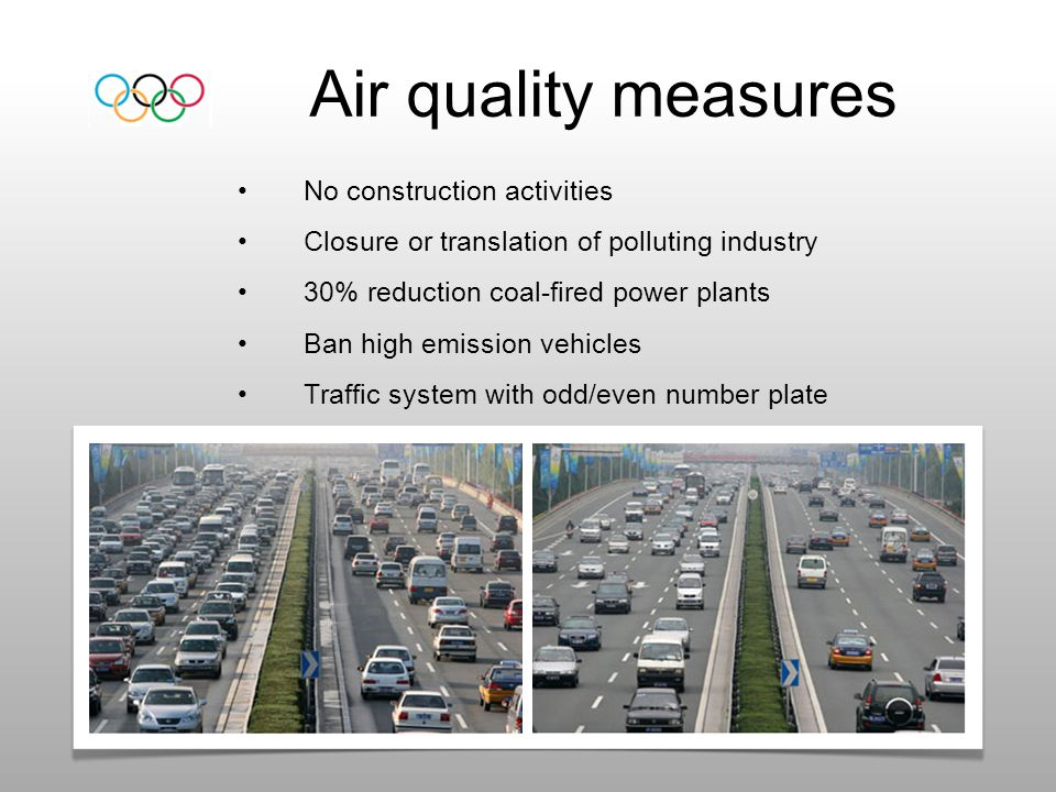 Air quality measures No construction activities Closure or translation of polluting industry 30% reduction coal-fired power plants Ban high emission v