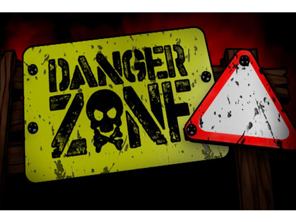 Danger Zones: