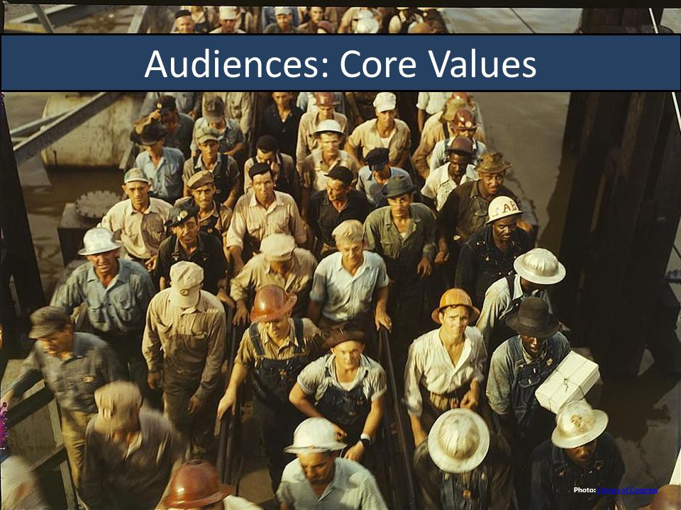 Audiences: Core Values Photo: Library of CongressLibrary of Congress