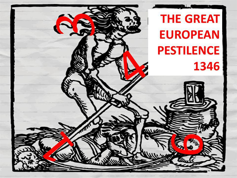 Nagy európai pestis járvány 1346 1 3 4 6 THE GREAT EUROPEAN PESTILENCE 1346
