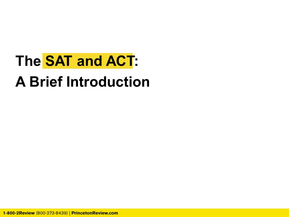 The SAT and ACT: A Brief Introduction