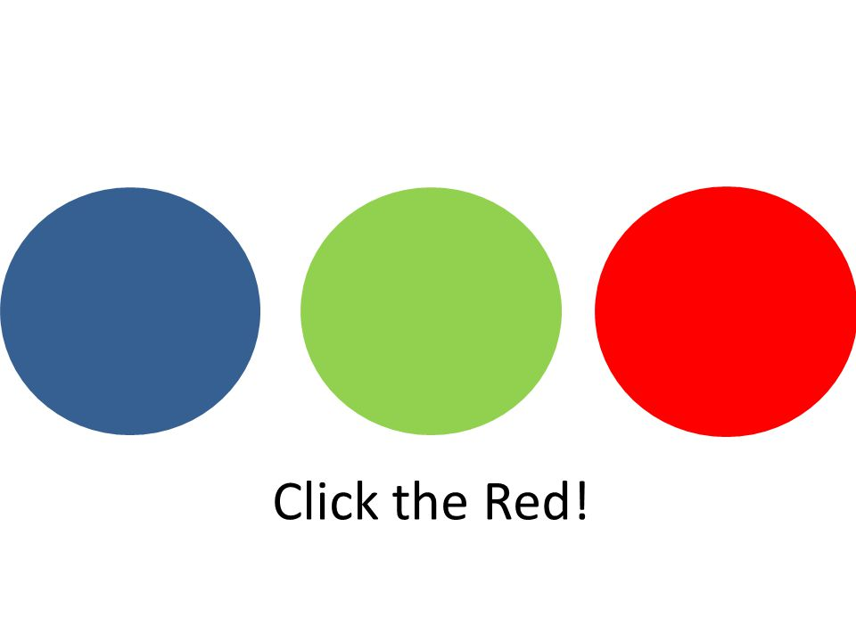 Click the Red!