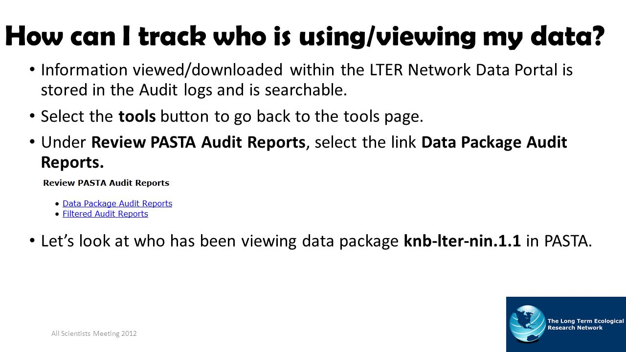 How can I track who is using/viewing my data.