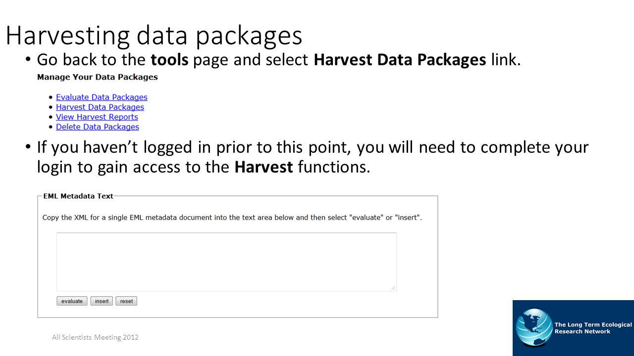 Harvesting data packages Go back to the tools page and select Harvest Data Packages link.
