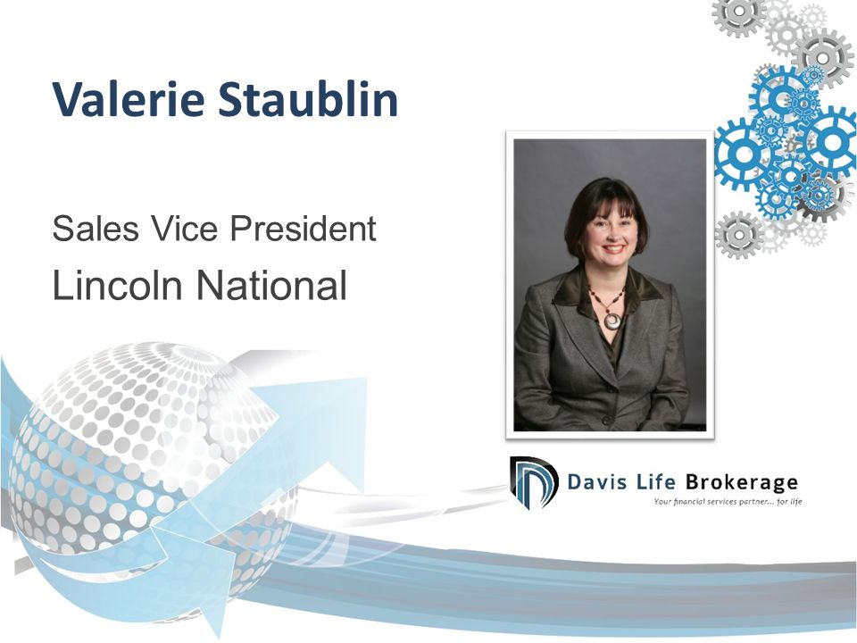 Valerie Staublin Sales Vice President Lincoln National