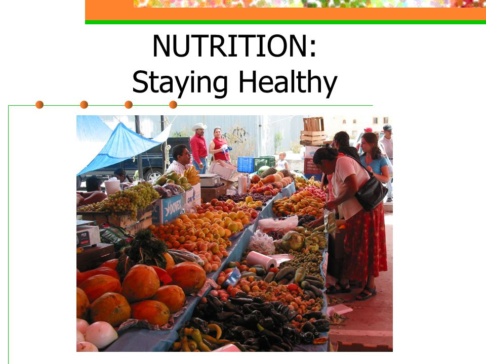 ©2005 Thomson-Wadsworth NUTRITION: Staying Healthy