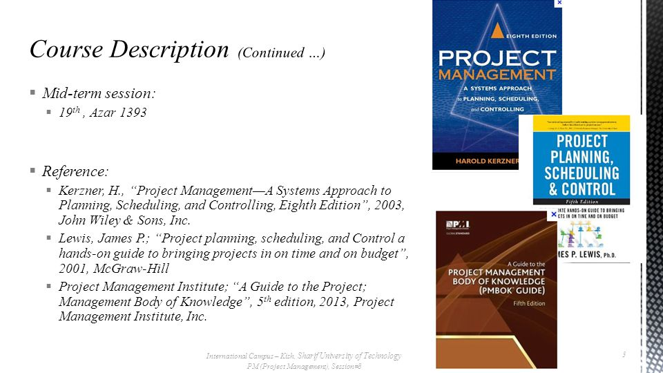  Course Calendar: International Campus – Kish, Sharif University of Technology PM (Project Management), Session#8 4