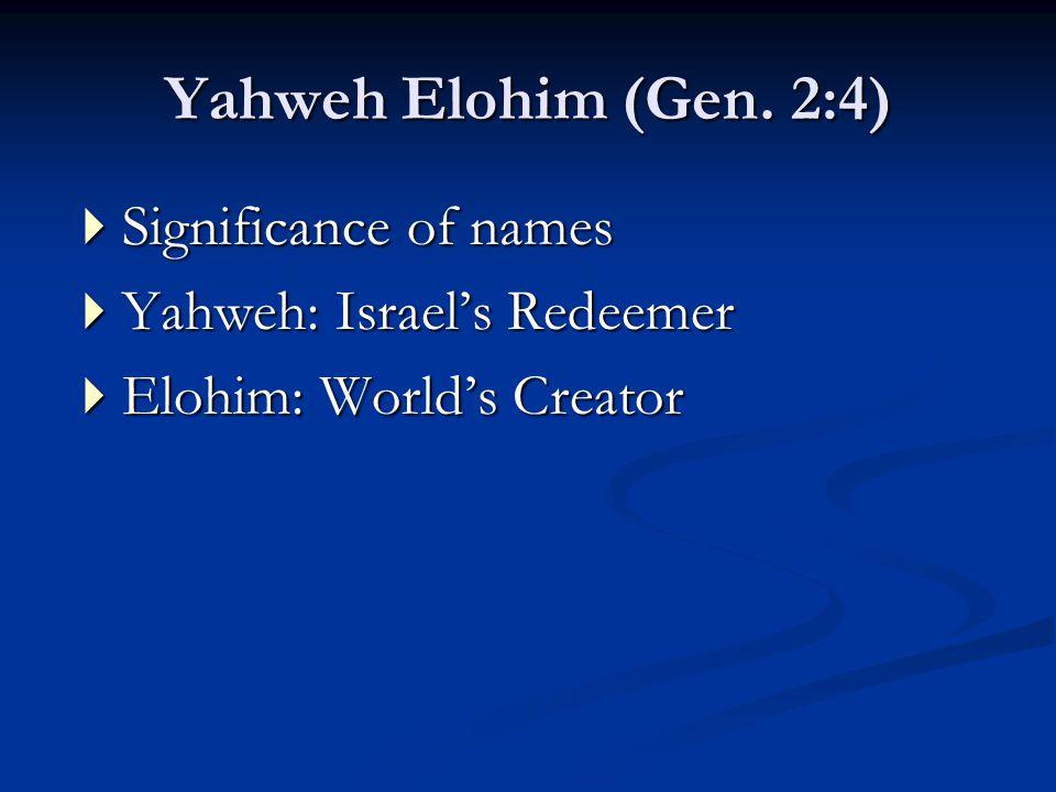 Yahweh Elohim (Gen.