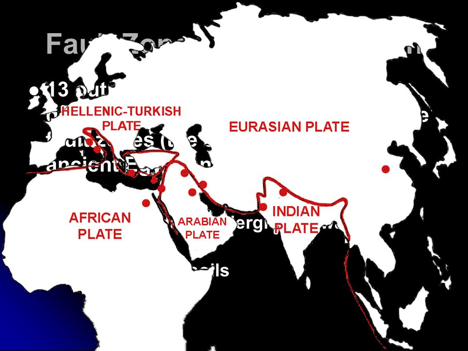 Fault Zones and Civilization 13 out of 15 of the first civilizations developed in the vicinity of earthquake fault zones (the exceptions being ancient Egypt and China) Due to: More abundant underground water supplies Rich volcanic soils 13 out of 15 of the first civilizations developed in the vicinity of earthquake fault zones (the exceptions being ancient Egypt and China) Due to: More abundant underground water supplies Rich volcanic soils