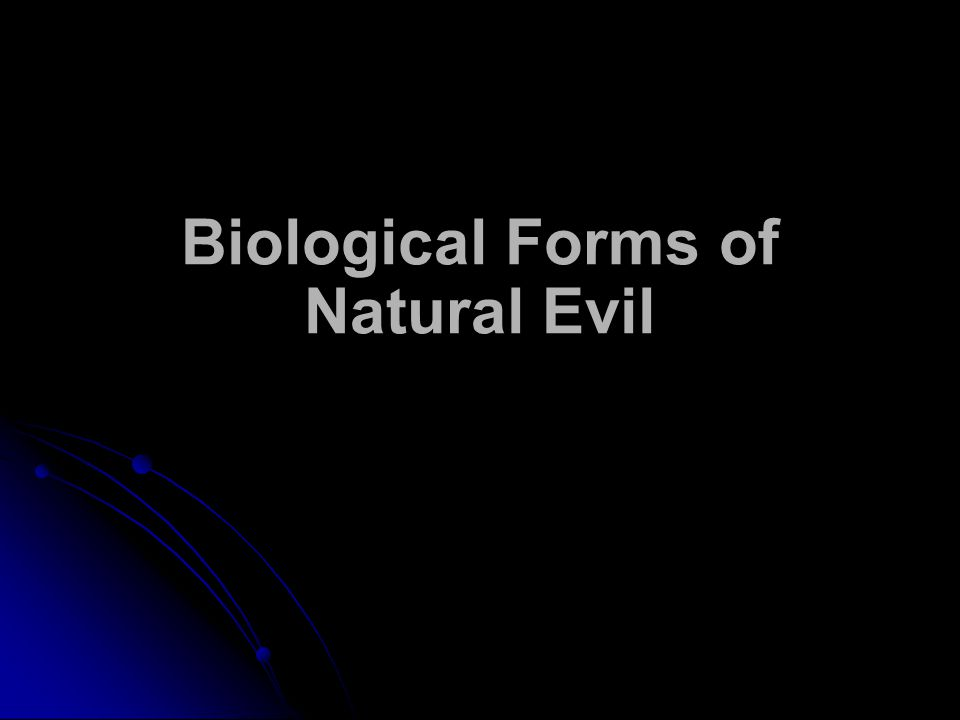 Biological Forms of Natural Evil