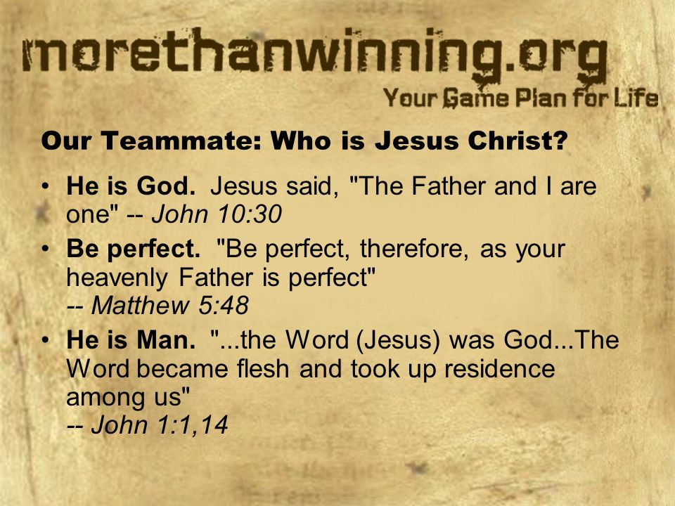 Our Teammate: Who is Jesus Christ.He is God.