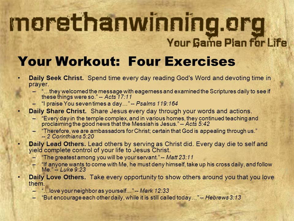 Your Workout: Four Exercises Daily Seek Christ.