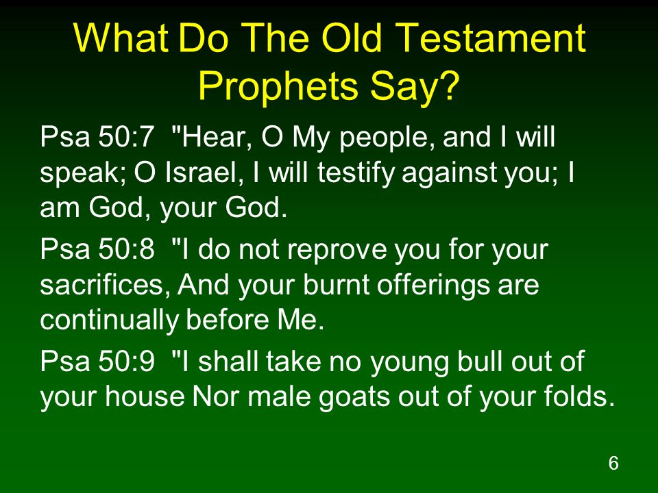 6 What Do The Old Testament Prophets Say.