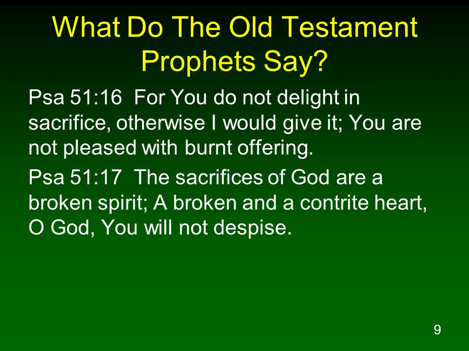 9 What Do The Old Testament Prophets Say.