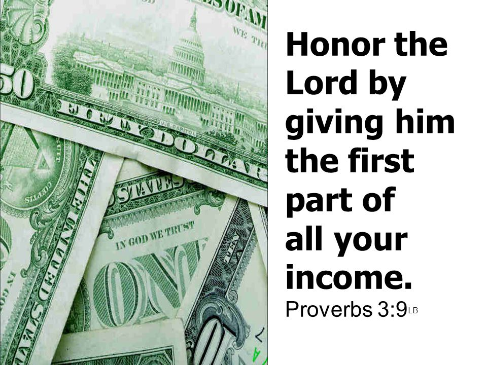 Acts 20:35 It is more blessed to give than to receive.