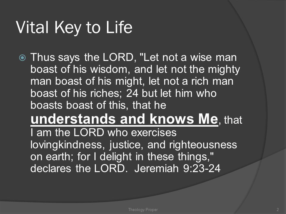Vital Key to Life  Thus says the LORD,