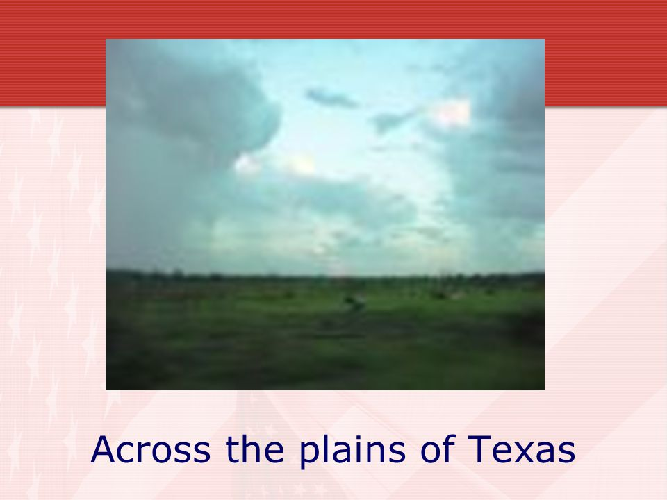 Across the plains of Texas