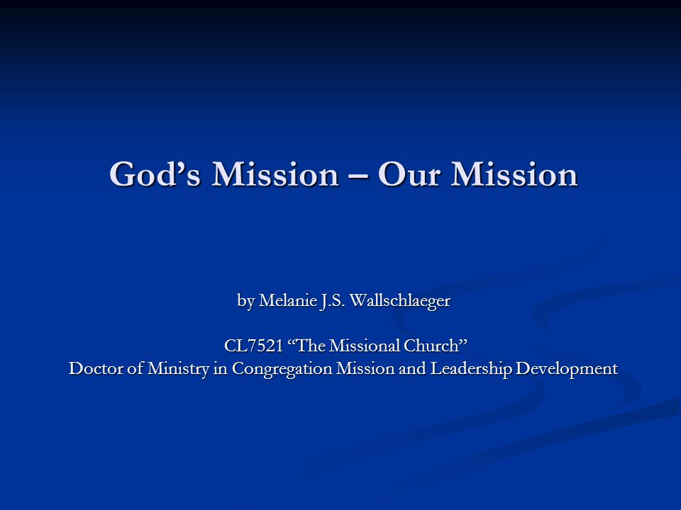 God's Mission – Our Mission by Melanie J.S.