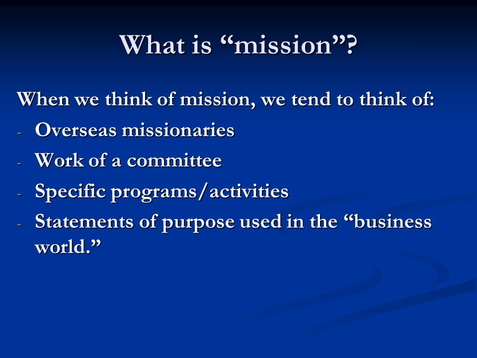 What is mission .