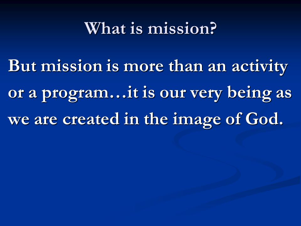 What is mission.
