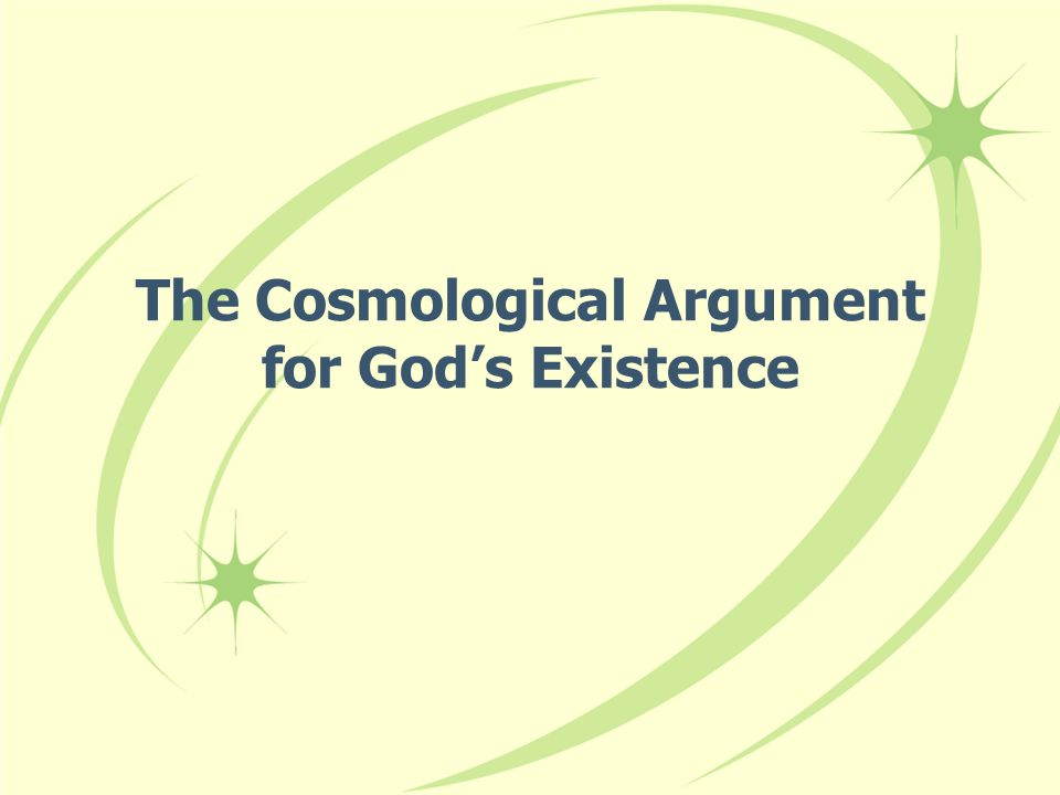 The Cosmological Argument for God's Existence