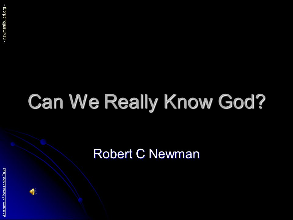 Can We Really Know God.