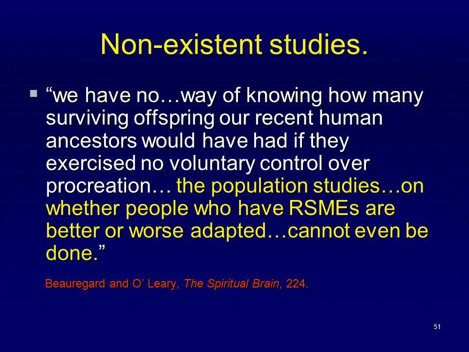 51 Non-existent studies.