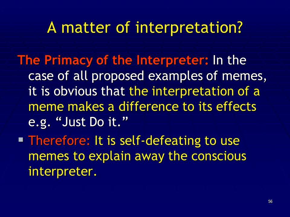 56 A matter of interpretation.