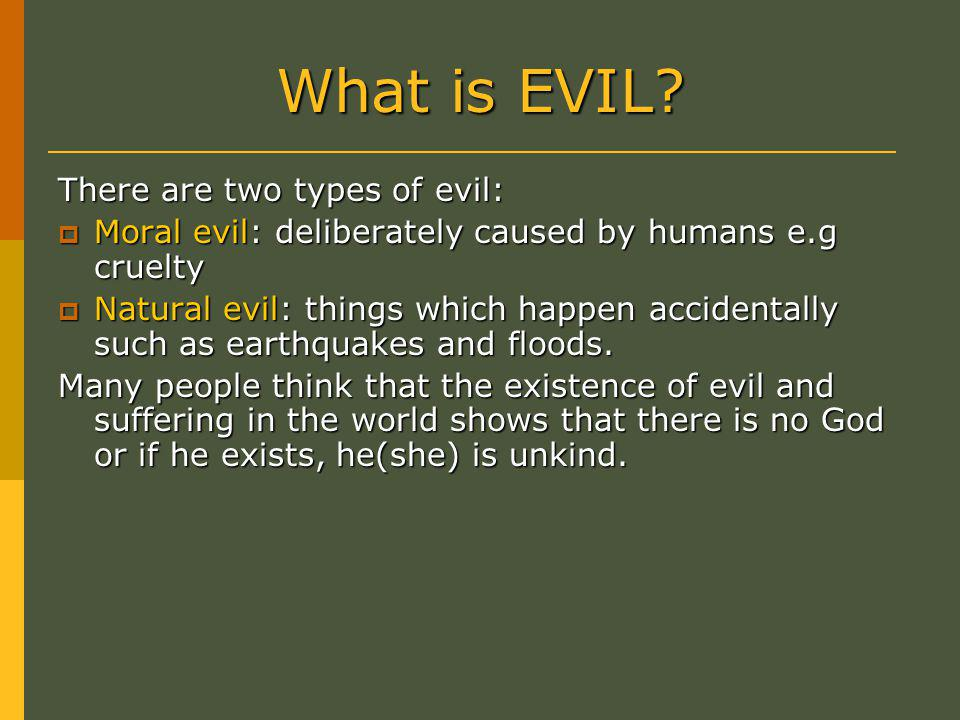 What is EVIL.
