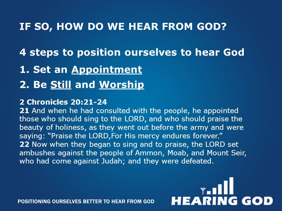 1. Set an Appointment IF SO, HOW DO WE HEAR FROM GOD.