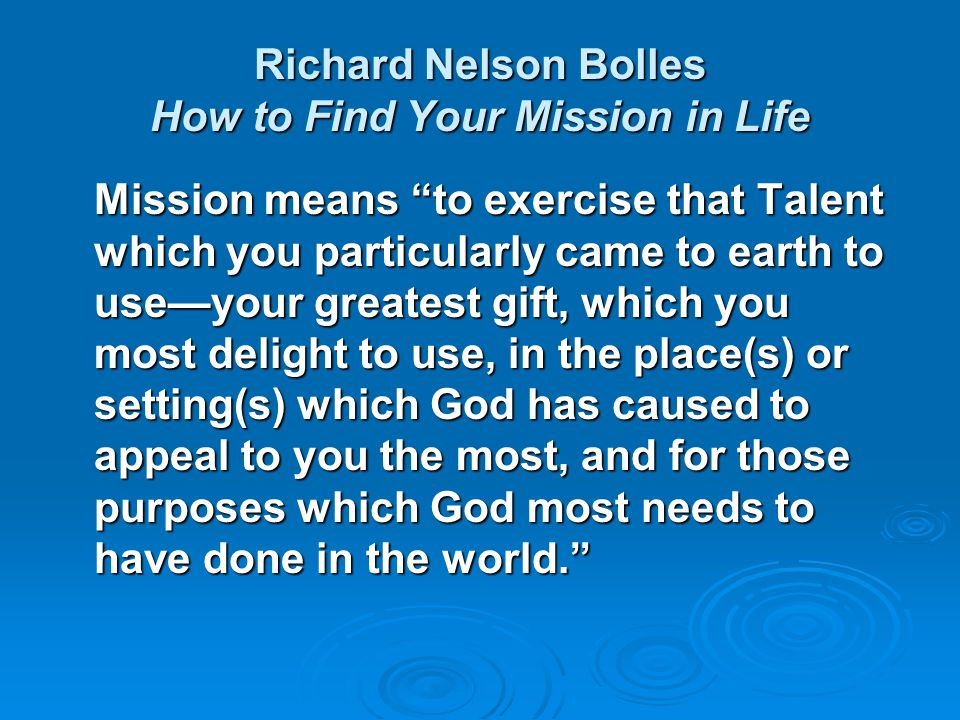 Find Your Mission and Focus Your Influence I. Defining Mission II. Focusing Your Influence