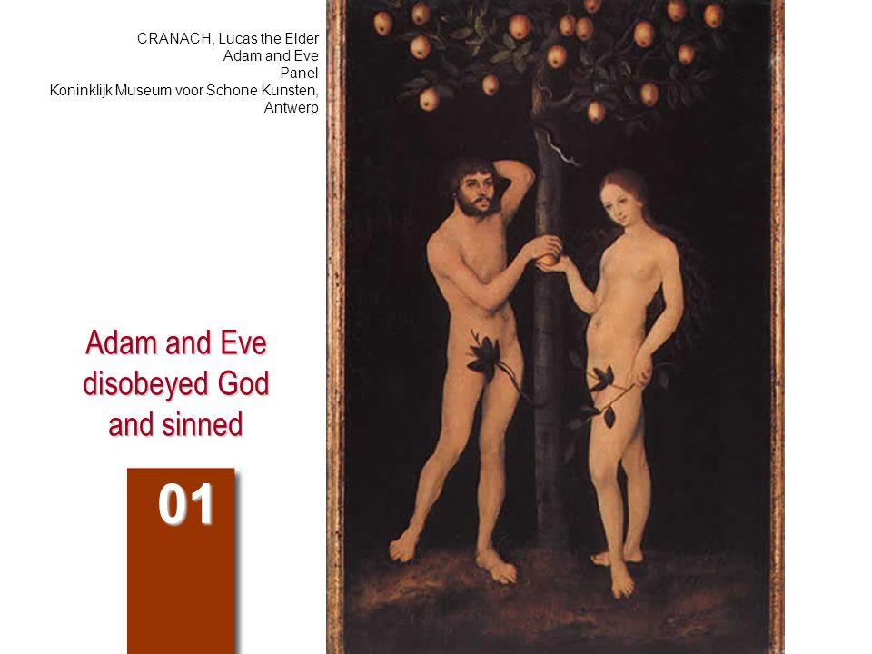Adam and Eve disobeyed God and sinned 01 CRANACH, Lucas the Elder Adam and Eve Panel Koninklijk Museum voor Schone Kunsten, Antwerp