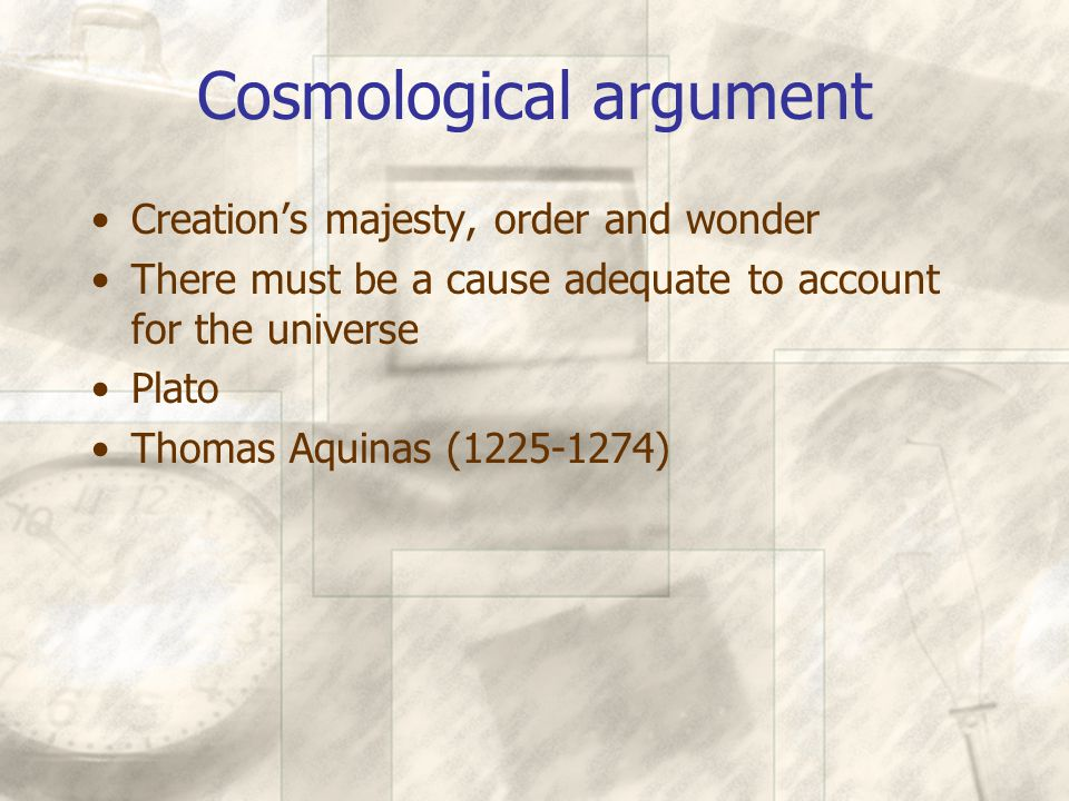 Teleological argument Appearance of developing purpose in the universe Newton