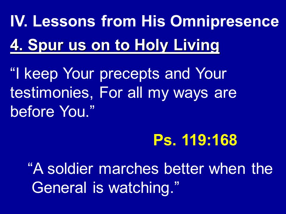 IV.Lessons from His Omnipresence 4.