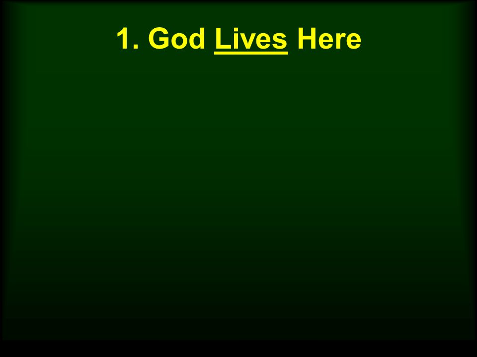1. God Lives Here