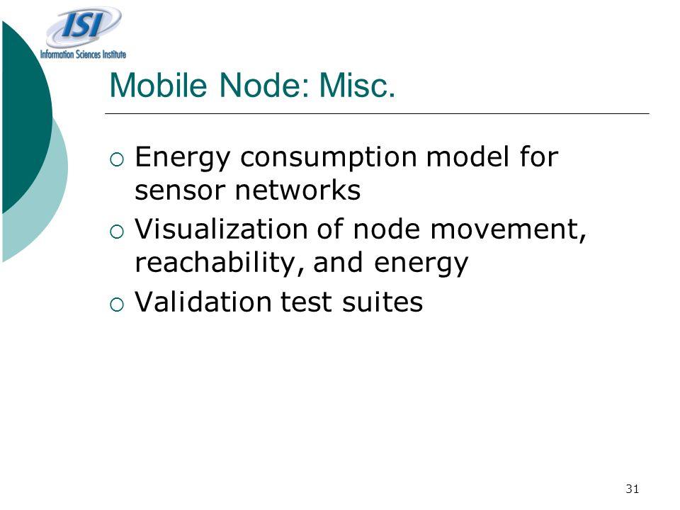 31 Mobile Node: Misc.
