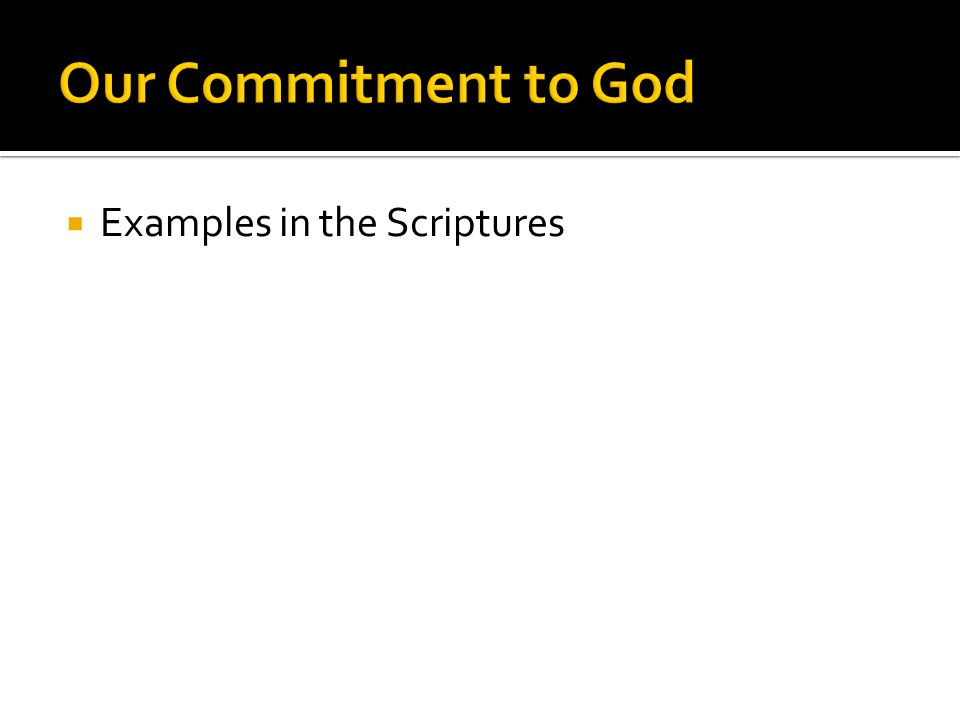  Examples in the Scriptures