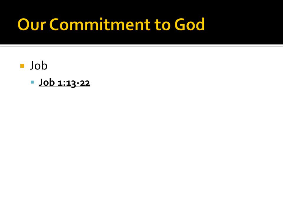  Job  Job 1:13-22