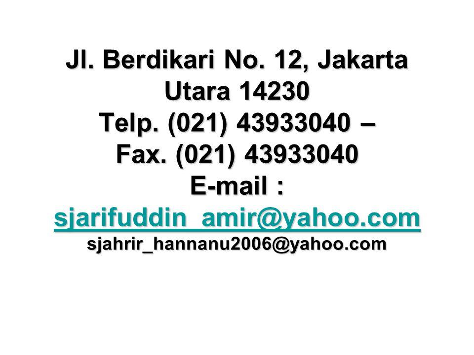 Jl. Berdikari No. 12, Jakarta Utara 14230 Telp. (021) 43933040 – Fax.